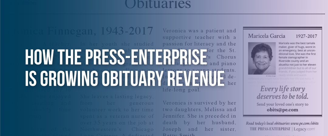 How The Press-Enterprise is Growing Obituary Revenue With Obit Ad Campaign